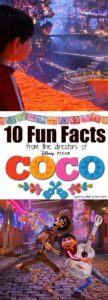 10 different facts about the movie COCO.