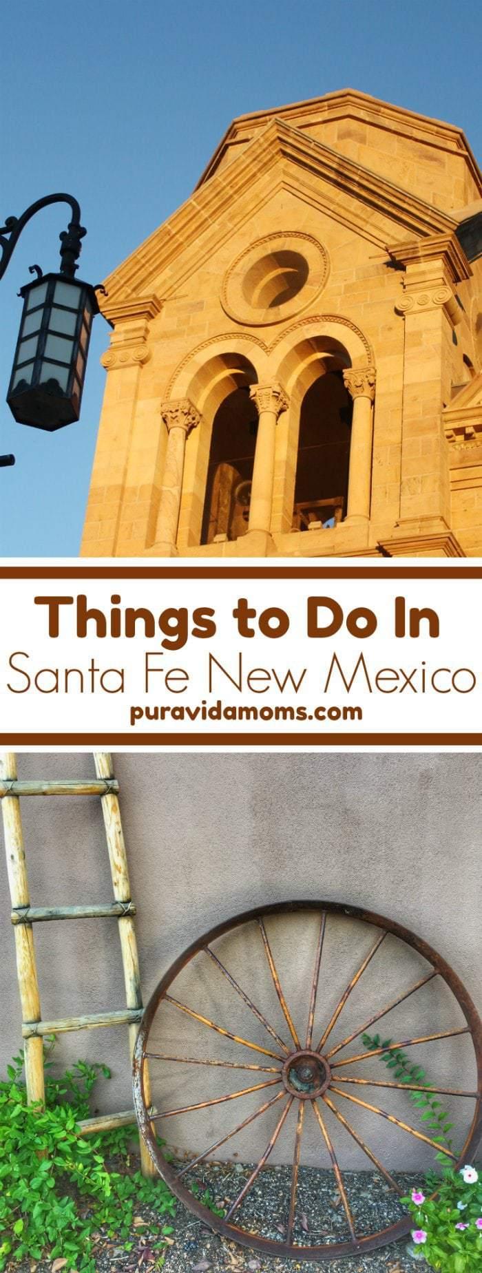Things to do in Santa Fe New Mexico