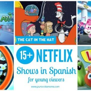 13 favorite Spanish Netflix shows for young children- and instructions for how to change audio and subtitle settings to Spanish in Netflix.