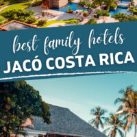 Best Family Hotels Jaco pin