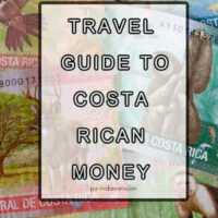 travel guide to costa rican currency.