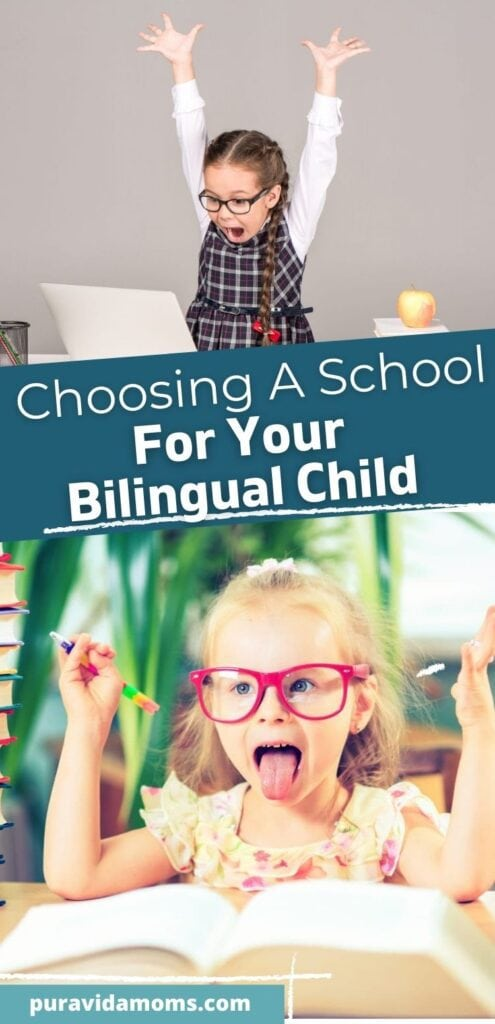 Choosing A School For Your Bilingual Child pin