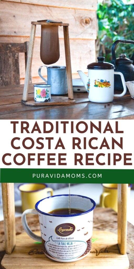 Traditional Costa Rican Coffee Recipe pin