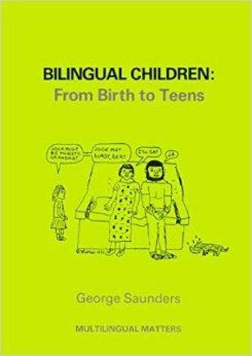 Bilingual Children: From Birth to Teens (Multilingual Matters) book cover