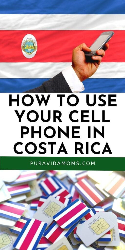 How To Use Your Cell Phone In Costa Rica pin