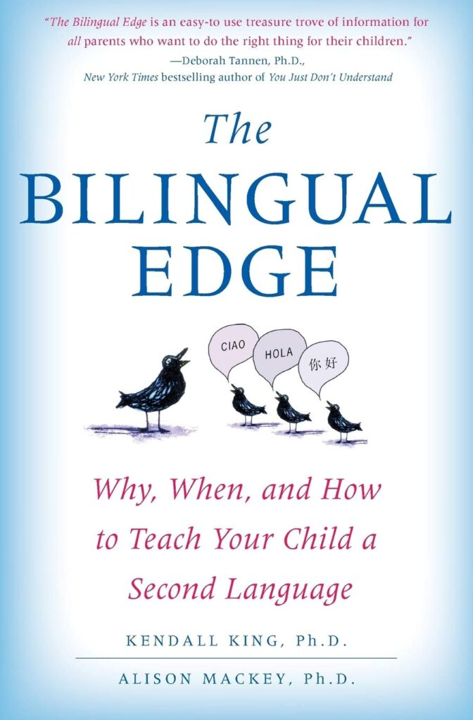 The Bilingual Edge: Why, When, and How to Teach Your Child a Second Language book cover