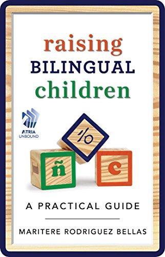 Raising Bilingual Children: A Practical Guide book image